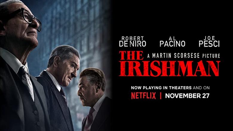 الإيرلندي The Irishman .. فيلم روائي تاريخي يستحق المشاهدة