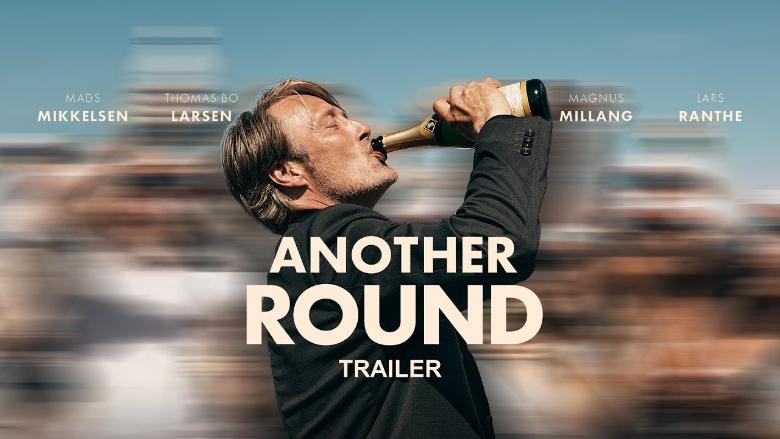"""أوسكار لـ""""Another Round"""" كأفضل فيلم أجنبي.. وقصة مؤثرة في الكواليس"""